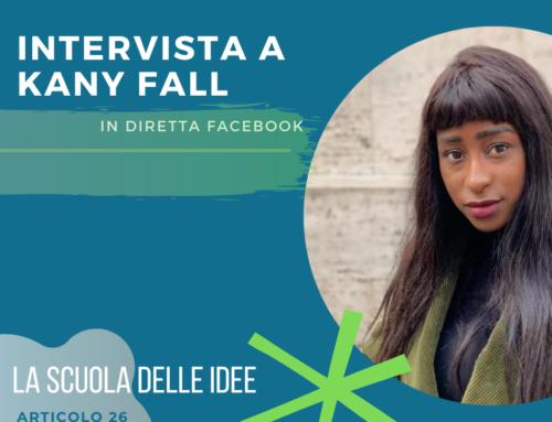 La Scuola delle Idee – Intervista a Kany Fall